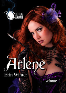 Arlene. Vol. 1 - Erin Winter - copertina