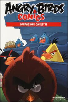 Vitalitart.it Operazione omelette. Angry Birds comics. Vol. 2 Image