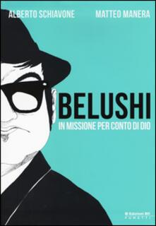 Belushi. In missione per conto di Dio.pdf