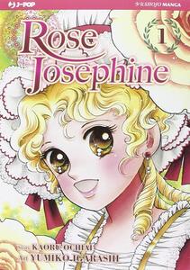 Rose Josephine. Vol. 1