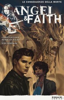 Filippodegasperi.it Le conseguenze della morte. Angel & Faith. Vol. 4 Image