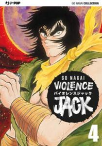 Violence Jack. Ultimate edition. Vol. 4