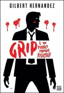 Associazionelabirinto.it Grip. È un piccolo mondo ridicolo Image