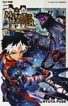 Monster Hunter Epic. Vol. 3
