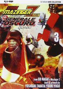 Shin Mazinger Zero vs il Generale Oscuro. Vol. 3
