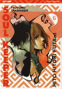 Hito Hitori Futari. Soul Keeper. Vol. 6