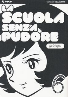 La scuola senza pudore. Vol. 6.pdf