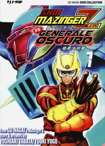 Libro Shin Mazinger Zero vs il Generale Oscuro. Vol. 7 Go Nagai , Yoshiaki Tabata , Yuki Yogo