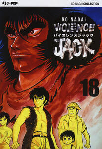 Violence Jack. Ultimate edition. Vol. 18