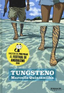 Tungsteno - Marcello Quintanilha - copertina