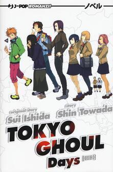 Days. Tokyo Ghoul novel - Sui Ishida,Shin Towada - copertina