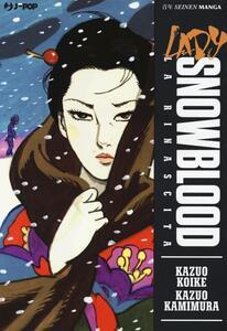 La rinascita. Lady Snowblood