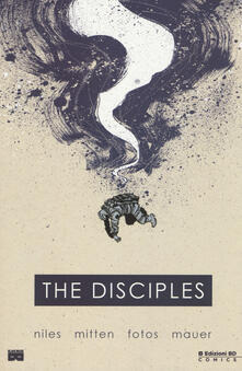 The disciples - Steve Niles,Christopher Mitten - copertina