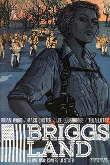 Briggs Land. Vol. 1: Contro lo Stato. - Brian Wood - copertina