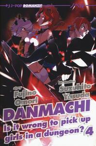 DanMachi. Vol. 4