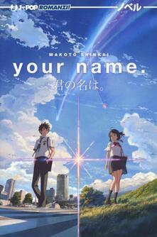 Your name (Kimi no na wa) - Makoto Shinkai - copertina