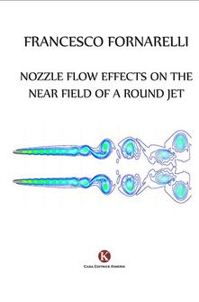 Ascotcamogli.it Nozzle flow effects on the near field of a round jet Image