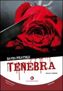 Tenebra - David Pratelli - copertina