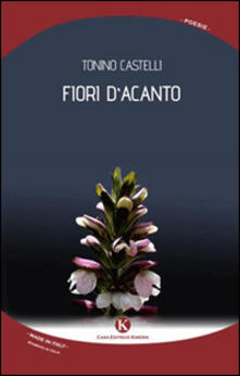 Fiori d'acanto - Tonino Castelli - copertina