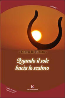Quando il sole bacia lo scalmo - Carlo Di Biagio - copertina