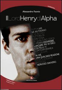 Il lord Henry di Alpha
