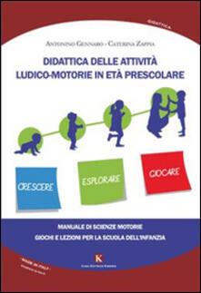 Didattica delle attività ludico-motorie in età prescolare. Manuale di scienze motorie, giochi e lezioni per la scuola.pdf