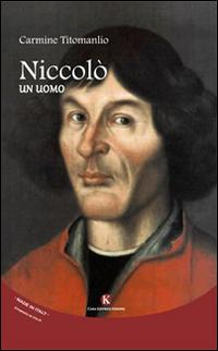 Niccolò. Un uomo