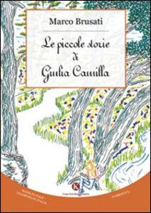 Le piccole storie di Giulia Camilla