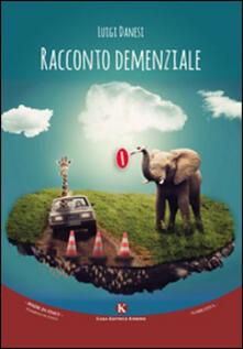 Racconto demenziale - Luigi Danesi - copertina
