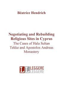 Negotiating and rebuilding religious sites in Cyprus