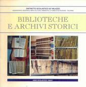 Archivi, biblioteche e nuova storia locale