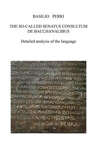Theso called senatus consultum de bacchanalibus. Detailed analysis of the language