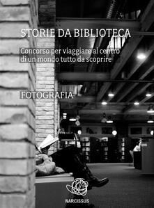 Storie da biblioteca. Fotografia - AIB Marche - ebook