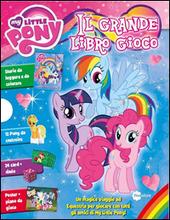 Il grande libro gioco. My Little Pony. Cofanetto