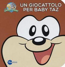 Un giocattolo per Baby Taz. Librottoni.pdf