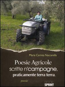 Poesie agricole scritte n'campagne praticamente terra terra
