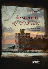 De secreto mysterium. L'amo...
