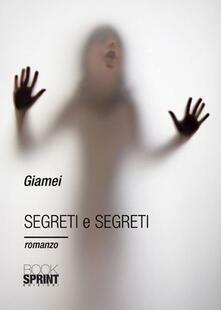 Segreti e segreti  - Giamei - copertina