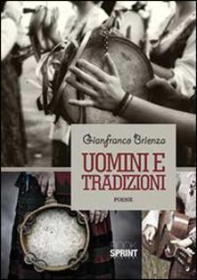 Uomini e tradizioni - Gianfranco Brienza - copertina