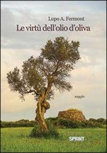 Le virtù dell'olio d'oliva