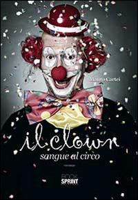 Il clown. Sangue al circo