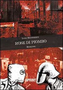 Rose di piombo