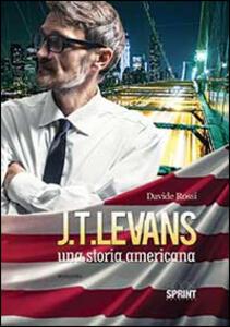 J. T. Levans. Una storia americana