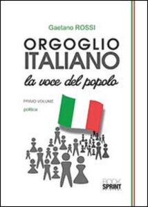 Orgoglio italiano. La voce del popolo