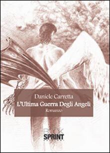 L' ultima guerra degli angeli