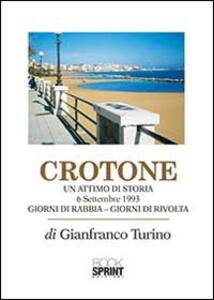 Crotone. Un attimo di storia. 6 settembre 1993