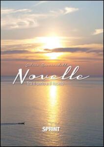 Novelle (tra il serio e il faceto)