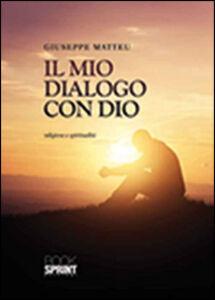 Il mio dialogo con Dio