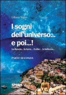 I sogni dell'universo... e poi...! - Liliana Nigro - copertina