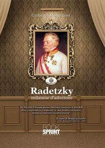 Radetzky milanese d'adozione
